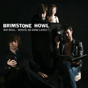 BrimstoneHowl-BigDealW